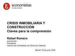 CRISIS INMOBILIARIA Y CONSTRUCCIÓN Claves para la