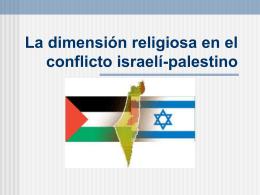 La dimensión religiosa en el conflicto israelí