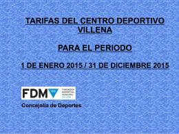 TARIFAS DEL CENTRO DEPORTIVO VILLENA PARA EL PERIODO