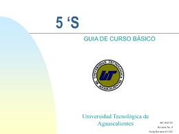 5 `S - Universidad Tecnológica de Aguascalientes