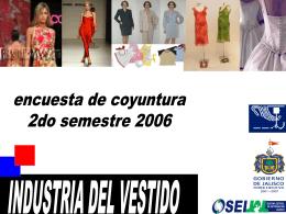 FUENTE : SEIJAL - Cámara Nacional de la Industria del Vestido