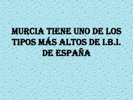Murcia tiene uno de los tipos de I.B.I. más altos del país.
