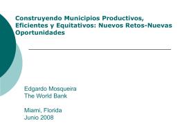 """""""Construyendo Municipios Productivos, Eficientes y Equitativos"""