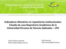 AltmetricsSIBSICHILE... - Repositorio Académico UPC