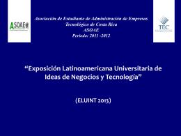 """""""Exposición Latinoamericana Universitaria de Ideas de Negocios y"""