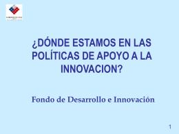 1. El Sistema de Fondos para la innovación