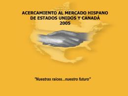 ACERCAMIENTO AL MERCADO HISPANO DE ESTADOS UNIDOS