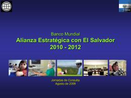 Banco Mundial Alianza Estratégica con El Salvador 2010