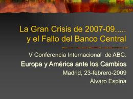 La gran crisis de 2007-08 y el Fallo del Banco Central