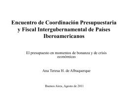Asesora de Asuntos Fiscales del Banco Central del Brasil.