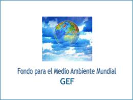 Fondo para el Medio Ambiente Mundial (GEF)