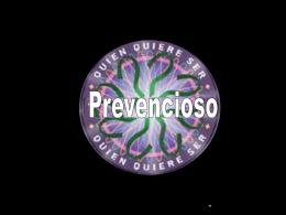 390-quien-quiere-ser-prevencioso