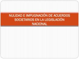 NULIDAD E IMPUGNACIÓN DE ACUERDOS SOCIETARIOS EN LA