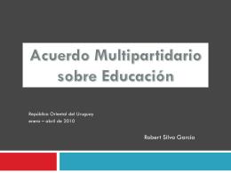 Presentación ACUERDO MULTIPARTIDARIO EDUCACIÓN