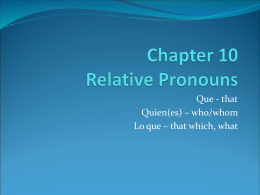 Chapter 10 - Relative Pronouns