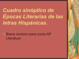 Cuadro sinóptico de Épocas Literarias en las letras Hipánicas.