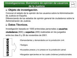 Investigaciones: Barómetro de opinión de usuarios de la Justicia