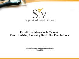 Estudio del Mercado de Valores Centroamérica