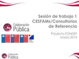 Sesión de trabajo 1 CESFAMs/Consultorios de Referencia