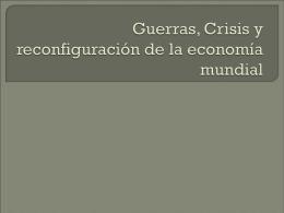 guerras-crisis-y-reconfiguracion-de-la-economia