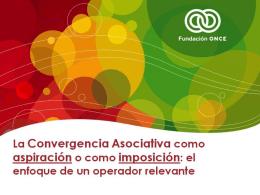 Presentación La Convergencia Asociativa como aspiración