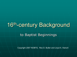 16th-century Background - New Orleans Baptist Theological Seminary