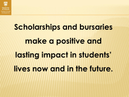 Scholarships and bursaries make a difference in students` lives now