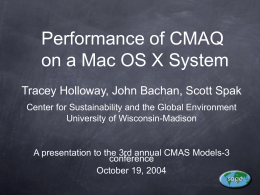 Performance of CMAQ on a Mac OS X System