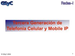 Tercera Generación de Telefonía Celular y Mobile IP