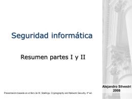 Seguridad informática - Resumen partes I y II