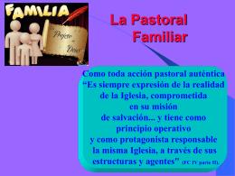 ¿QUÉ ES LA PASTORAL FAMILIAR? (Presentación)