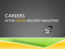 Jobs in the Wood-Related Industries