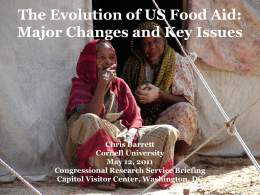 The Evolution of US Food Aid - Christopher B. Barrett