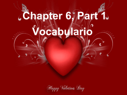 Chapter 6, Part 1 Vocabulario