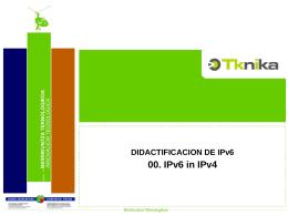 Introducción 00. IPv6 in IPv4