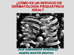 ¿Cómo es un servicio de Dermatología Psiquiátrica ideal?
