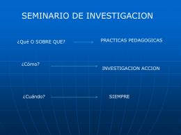 Observación sistemática de sus prácticas pedagógicas cotidianas