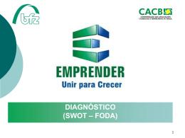 CACB / bfz: Diagnóstico (SWOT – FODA)