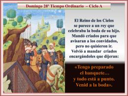 El Reino de los Cielos se parece a un rey que celebraba la boda de