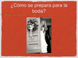 ¿Cómo se prepara para la boda? 1. 2. 3. 4. 5. 6. 7. 8. 9. 9. 10. Props