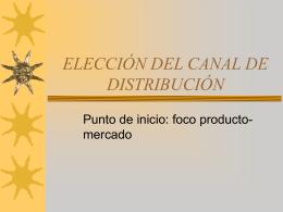 ELECCIÓN DEL CANAL DE DISTRIBUCIÓN