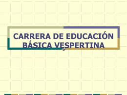 carrera de educación básica vespertina