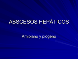 Abscesos Hepáticos, tumores, CHC