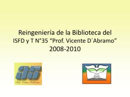 Reingeniería de la Biblioteca del ISFD y T N°35