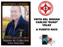 VISITA DEL SHIHAN CARLOS SUSO VELEZ A PUERTO RICO