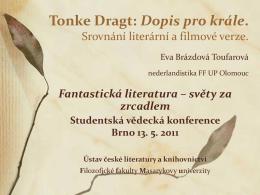 PhDr. Eva Brázdová Toufarová: Tonke Dragt