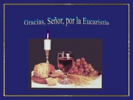Gracias Señor por la Eucaristía