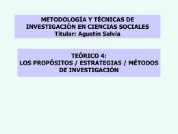 las estrategias / diseños / métodos de investigación