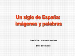 ESPAÑA: UN SIGLO EN IMÁGENES