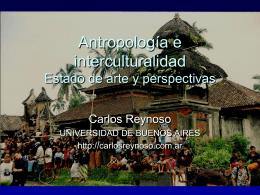 Antropología e interculturalismo Estado de arte y